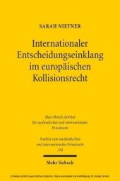 Internationaler Entscheidungseinklang im europäischen Kollisionsrecht