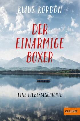 Der einarmige Boxer, eine Liebesgeschichte