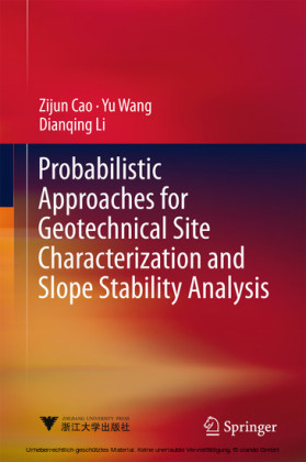 Probabilistic Approaches for Geotechnical Site Characterization and Slope Stability Analysis