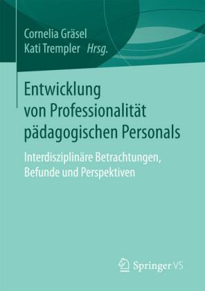 Entwicklung von Professionalität pädagogischen Personals