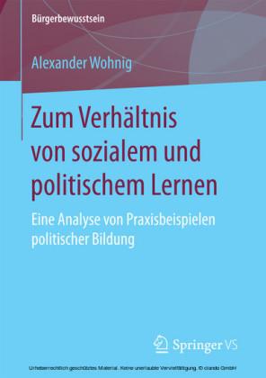 Zum Verhältnis von sozialem und politischem Lernen