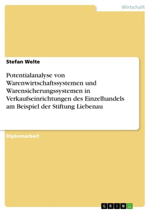 Potentialanalyse von Warenwirtschaftssystemen und Warensicherungssystemen in Verkaufseinrichtungen des Einzelhandels am Beispiel der Stiftung Liebenau