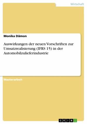 Auswirkungen der neuen Vorschriften zur Umsatzrealisierung (IFRS 15) in der Automobilzulieferindustrie