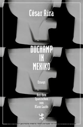 Duchamp in Mexiko