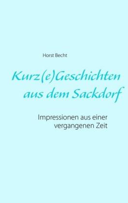 Kurz(e) Geschichten aus dem Sackdorf