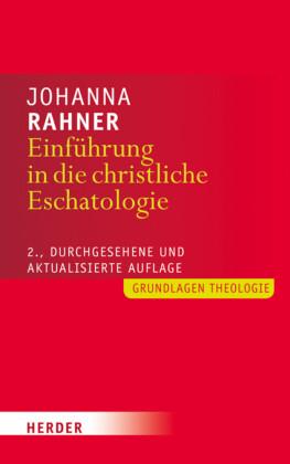 Einführung in die christliche Eschatologie