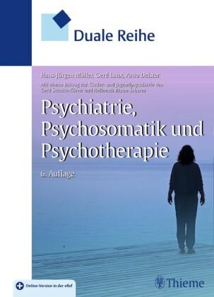 Duale Reihe Psychiatrie, Psychosomatik und Psychotherapie