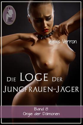 Die Loge der Jungfrauen-Jäger, Band 8. Bd.8
