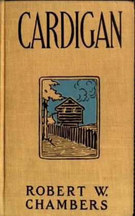 Cardigan Robert W. Chambers