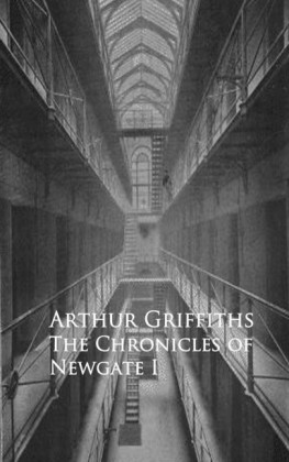 History and Romance of Crime. Chronicles of Newgate