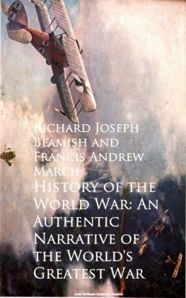 History of the World War: An Authentic Narrative
