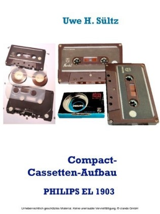 Compact-Cassetten-Aufbau der weltersten PHILIPS EL 1903 aus dem Jahr 1963, inkl. NORELCO