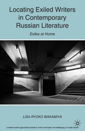 Locating Exiled Writers in Contemporary Russian Literature