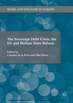 The Sovereign Debt Crisis, the EU and Welfare State Reform