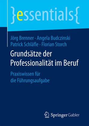Grundsätze der Professionalität im Beruf