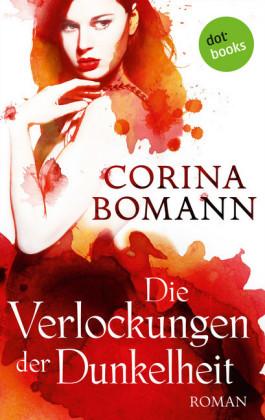 Die Verlockungen der Dunkelheit - Ein Romantic-Mystery-Roman: Band 7