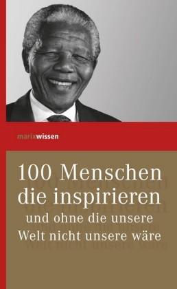 100 Menschen die inspirieren