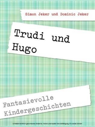 Trudi und Hugo