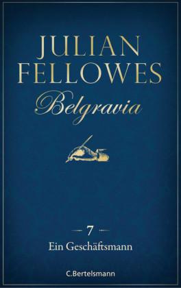 Belgravia (7) - Ein Geschäftsmann