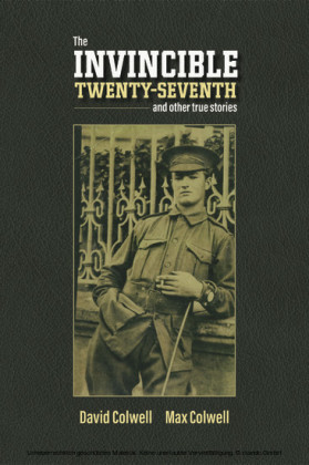 The Invincible Twenty-Seventh and Other True Stories