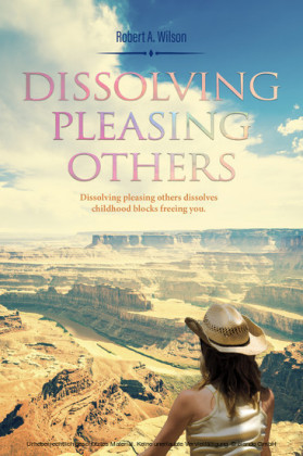 Dissolving Pleasing Others