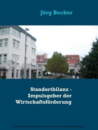 Standortbilanz - Impulsgeber der Wirtschaftsförderung