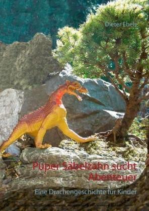 Puper Säbelzahn sucht Abenteuer