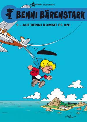 Benni Bärenstark Bd. 9: Auf Benni kommt es an!