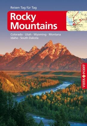 Rocky-Mountains - VISTA POINT Reiseführer Reisen Tag für Tag