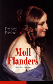 Moll Flanders (Illustrierte Ausgabe)
