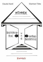 Barrierefrei und selbstbestimmt Wohnen