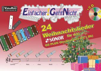 Weihnachtslieder Noten Für Glockenspiel.Einfacher Geht Nicht 24 Weihnachtslieder Für Das Sonor Gs Plus