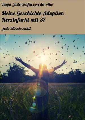 Meine Geschichte Adoption Herzinfarkt mit 37