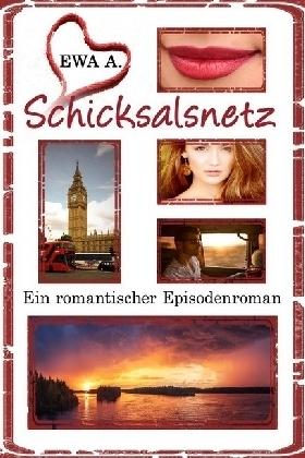 Schicksalsnetz - Ein romantischer Episodenroman