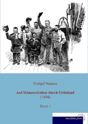 Auf Schneeschuhen durch Grönland (1894)