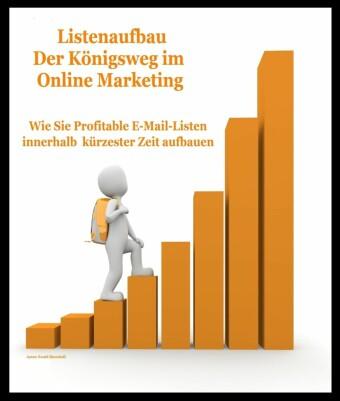 Listenaufbau 'Der Königsweg im Online Marketing'