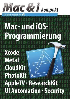Mac & i kompakt: Mac- und iOS-Programmierung