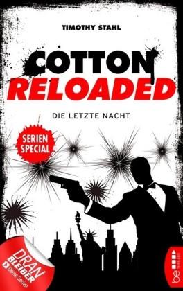 Cotton Reloaded: Die letzte Nacht