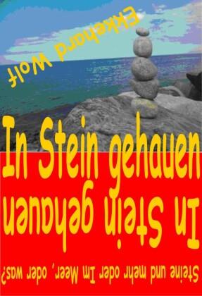In Stein gehauen!