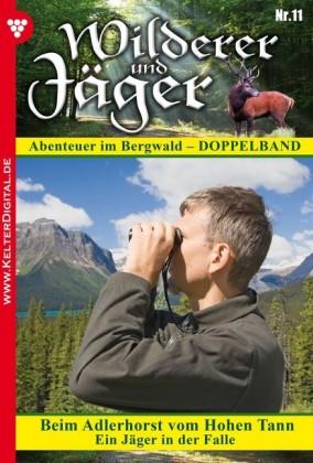 Wilderer und Jäger 11 - Heimatroman