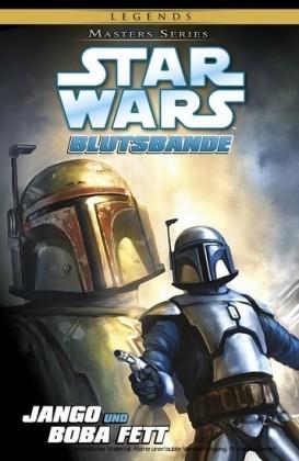 Star Wars, Masters 15 - Jango und Boba Fett - Blutsbande