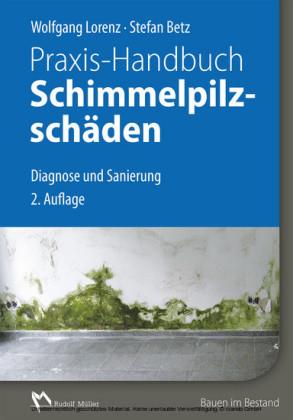 Praxis-Handbuch Schimmelpilzschäden - E-Book (PDF)