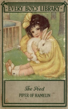 The Pied Piper of Hamelin and Other Poems: Every Boy's Library