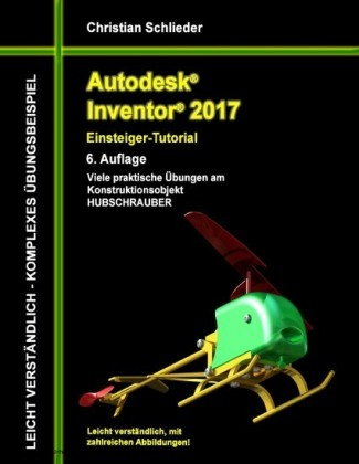 Autodesk Inventor 2017 - Einsteiger-Tutorial Hubschrauber