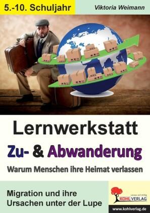 Lernwerkstatt Zu- & Abwanderung