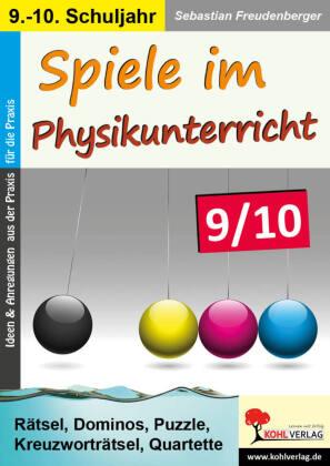 Spiele im Physikunterricht / Klasse 9-10
