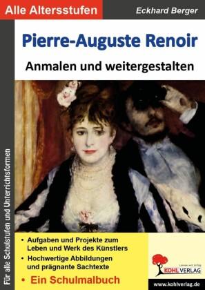 Pierre-Auguste Renoir ... anmalen und weitergestalten