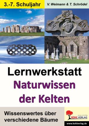 Lernwerkstatt Naturwissen der Kelten