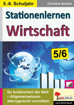Stationenlernen Wirtschaft / Klasse 5-6