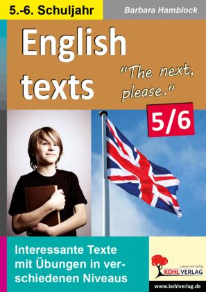 English texts - The next, please. / Klasse 5-6